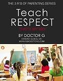 Teach Respect: That's My Kid!