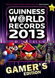 Guinness World Records 2013 Gamer's Edition (Guinness Book of World Records)