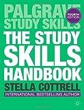 Dr Stella Cottrell The Study Skills Handbook (Palgrave Study Skills) by Cottrell, Dr Stella 4th (fourth) Edition (2013)