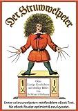 Der Struwwelpeter (Illustrierte und kommentierte Ausgabe, mit zoombarem Text)