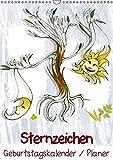 Sternzeichen  Geburtstagskalender / Planer (Wandkalender 2015 DIN A3 hoch): Der Sternzeichen-Geburtstagskalender mit Platz für kleine Notizen! (Monatskalender, 14 Seiten)