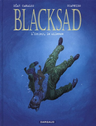 Blacksad (4) : L'Enfer, le silence
