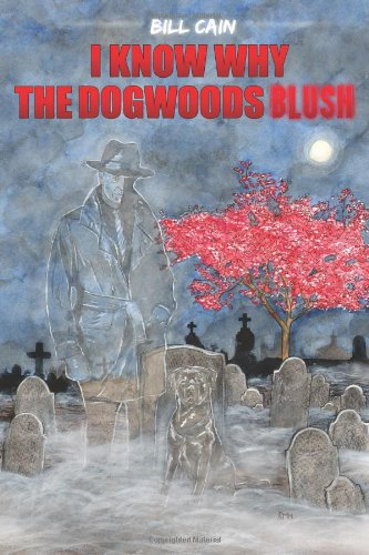 Image of I Know Why the Dogwoods Blush