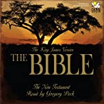 The Bible: The New Testament: The King James Version | Phoenix Audio