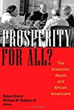 img - for Prosperity For All?: The Economic Boom and African Americans book / textbook / text book