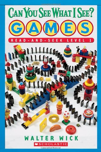 Can You See What I See? Games: Read-and-seek (Scholastic Readers)