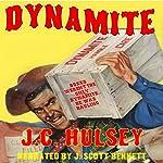 Dynamite | J.C. Hulsey