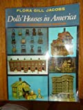 img - for Dolls' Houses in America Historic Preservation in Miniature book / textbook / text book