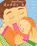 Daddy Hugs (Childrens Book)