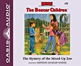 The Mystery of the Mixed-Up Zoo (The Boxcar Children Mysteries)