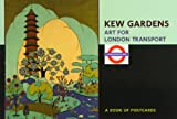 Kew Gardens Art for London Transport - A Book of Postcards