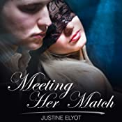 Meeting Her Match | [Justine Elyot]