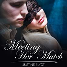 Meeting Her Match (       UNABRIDGED) by Justine Elyot Narrated by Jilian Powers