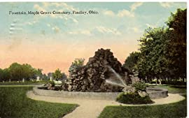1915 Vintage Postcard - Fountain - Maple Grove Cemetery - Findlay Ohio