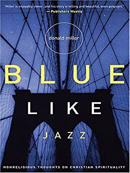 """Cover of """"Blue Like Jazz: Nonreligious Th..."""