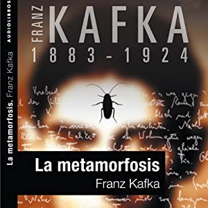 La metamorfosis [The Metamorphosis] Audiobook