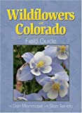 img - for Wildflowers of Colorado Field Guide (Field Guides (Adventure Publications)) book / textbook / text book