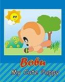 Bobu - My Cute Puppy