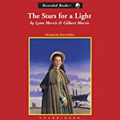 Stars for Light | [Lynn Morris, Gilbert Morris]
