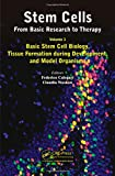 img - for Stem Cells: From Basic Research to Therapy, Volume 1: Basic Stem Cell Biology, Tissue Formation during Development, and Model Organisms book / textbook / text book