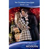The Christmas Love-Child (Mills & Boon Modern )by Jennie Lucas