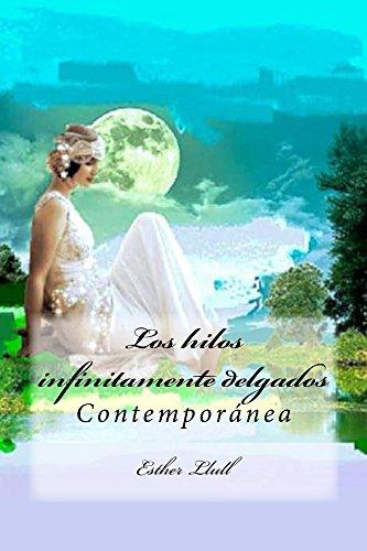 los-hilos-infinitamente-delgados-contemporanea-spanish-edition