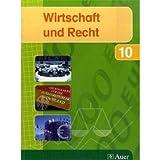 img - for Wirtschaft und Recht 10. Ausgabe f r das bayerische Gymnasien book / textbook / text book