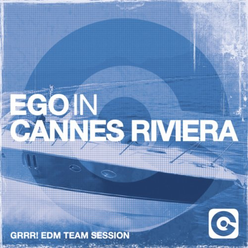 VA-Ego In Cannes Riviera (Grrr Edm Team Session)-(EGO3796CD)-CD-2014-iHF Download