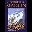 The Ice Dragon (       UNABRIDGED) by George R. R. Martin Narrated by Maggi Meg Reed