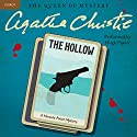 The Hollow: A Hercule Poirot Mystery Audiobook by Agatha Christie Narrated by Hugh Fraser
