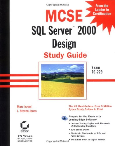 MCSE: SQL Server 2000 Design Study Guide: Exam 70-229
