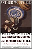 The Bachelors of Broken Hill (0684850583) by Upfield, Arthur William