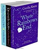 Cecelia Ahern Cecelia Ahern 3-Book Set: Where Rainbows End, If You Could See Me Now, and A Place Called Here