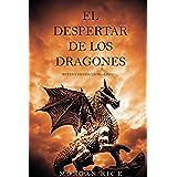 El Despertar de los Dragones (Reyes y Hechiceros-Libro 1)
