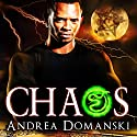 Chaos: The Omega Group, Book 4 Audiobook by Andrea Domanski Narrated by David Dietz
