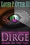 The Dirge: Season One First Half