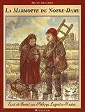 """Afficher """"La Marmotte de Notre-Dame"""""""