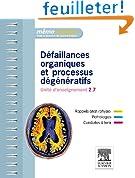 D�faillances organiques et processus d�g�n�ratifs: Unit� d'enseignement 2.7