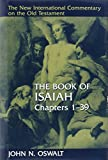 The Book of Isaiah, Chapters 1–39 (New International Commentary on the Old Testament)