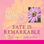Fate Is Remarkable | Betty Neels