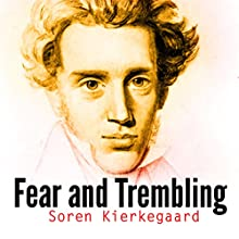 Fear and Trembling Audiobook by Soren Kierkegaard Narrated by Ron Welch