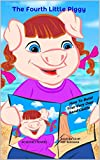 img - for The Fourth Little Piggy book / textbook / text book