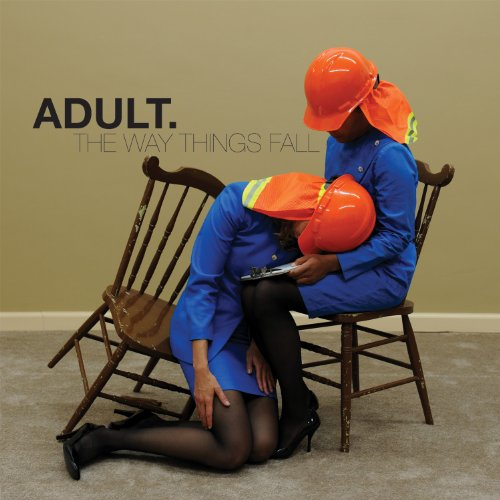 The Way Things Fall by Adult.