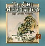 echange, troc Jerry Alan Johnson - Tai Chi Meditation: Eight Direction Perception, Vol. 2