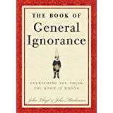 The Book of General Ignorance ~ John Mitchinson