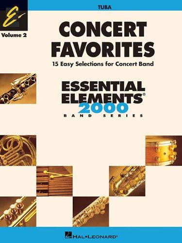 Concert Favorites: Tuba: 2 (Essential Elements 2000 Band)
