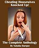 Cheating Housewives Knocked Up!: The Anthology
