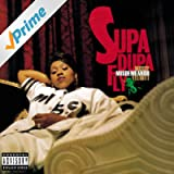 Supa Dupa Fly [Explicit]