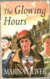 img - for THE GLOWING HOURS book / textbook / text book