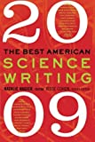 img - for The Best American Science Writing 2009 [Paperback] [2009] (Author) Natalie Angier, Jesse Cohen book / textbook / text book